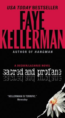 Faye Kellerman - Sacred and Profane