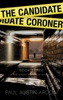The Candidate Coroner