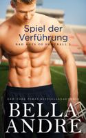 Bella Andre - Spiel der Verführung artwork