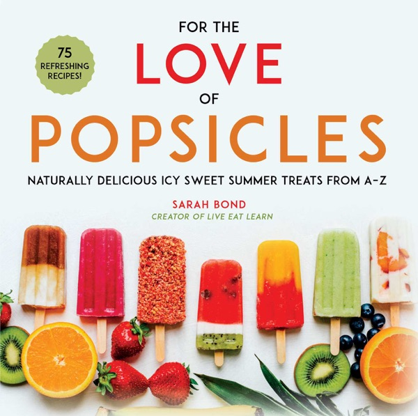 For the Love of Popsicles - Sarah Bond book cover
