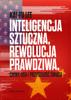 Kai-Fu Lee - Inteligencja sztuczna, rewolucja prawdziwa. Chiny, USA i przyszłość świata artwork