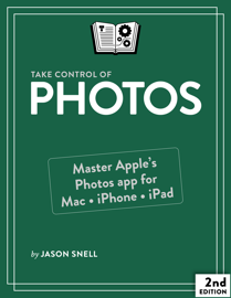 Take Control of Photos, Second Edition