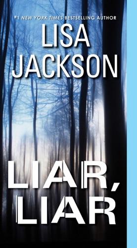 Lisa Jackson - Liar, Liar