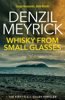 Denzil Meyrick - Whisky from Small Glasses artwork