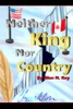 Neither King Nor Country