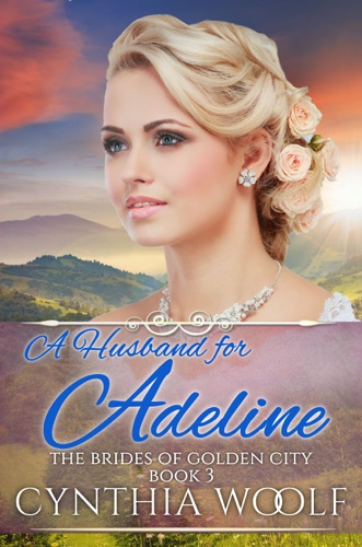 Cynthia Woolf - A Husband for Adeline