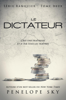Le dictateur - Penelope Sky