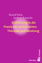 Einführung In Die Praxis Der Systemischen Therapie Und Beratung
