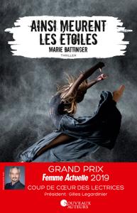 Ainsi meurent les étoiles - Prix des Lectrices Prix Femme Actuelle 2019 La couverture du livre martien