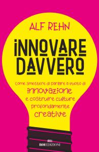 Innovare davvero Libro Cover