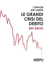 I principi per capire le grandi crisi del debito