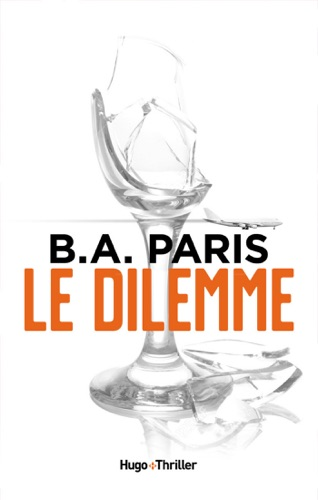 B.A. Paris - Le dilemme