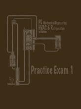 P.E. Mechanical Engineering: HVAC & Refrigeration                Practice Exam 1
