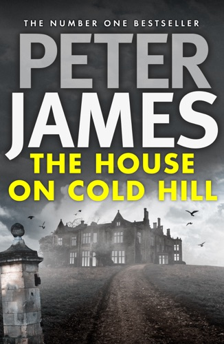 Peter James - The House on Cold Hill
