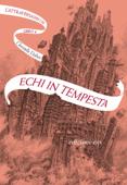 Echi in tempesta. L'Attraversaspecchi - 4 Book Cover