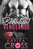Kaylea Cross - Beautiful Vengeance artwork