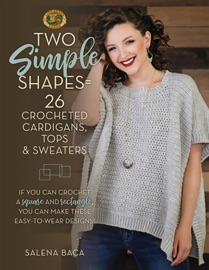 Two Simple Shapes 26 Crocheted Cardigans Tops Sweaters