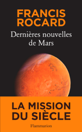 Dernières nouvelles de Mars by Dernières nouvelles de Mars