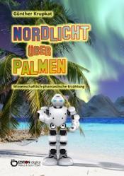 Download and Read Online Nordlicht über Palmen