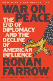 War on Peace: The End of Diplomacy and the Decline of American Influence book