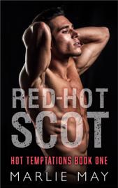 Red-Hot Scot - Marlie May book summary