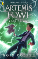 Eoin Colfer - Artemis Fowl and the Lost Colony artwork