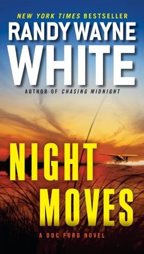 Randy Wayne White - Night Moves