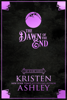 Kristen Ashley - The Dawn of the End artwork