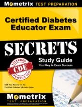 Certified Diabetes Educator Exam Secrets Study Guide: