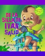 De La Silla De Ivan Salió: Un Misterio (with Pronunciation Guide In English)