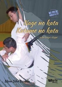 Nage no kata, Katame no kata (Coleção Judô) Book Cover