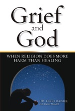 Grief And God: When Religion Does More Harm Than Healing