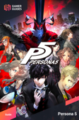 Persona 5 - Strategy Guide