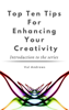 Val Andrews - Top Ten Tips For Enhancing Your Creativity artwork