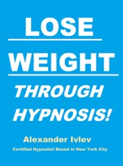 Lose Weight Through Hypnosis!