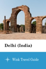 Delhi (India) - Wink Travel Guide