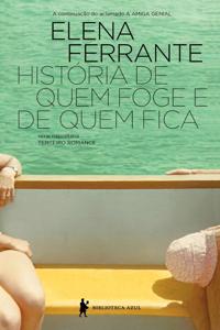 História de quem foge e de quem fica Book Cover