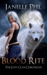 Blood Rite The Lost Clan Chronicles Book 1