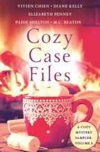 Cozy Case Files, A Cozy Mystery Sampler, Volume 8