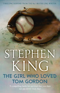The Girl Who Loved Tom Gordon Book Cover