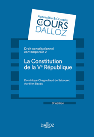 Droit constitutionnel contemporain 2. La constitution de la Ve République - 9e éd.