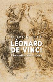 Léonard de Vinci - L'invention de l'opéra