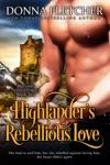 Highlanders Rebellious Love