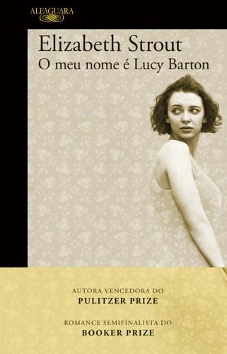 Elizabeth Strout - O meu nome é Lucy Barton