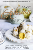 Savvy Autumn Entertaining