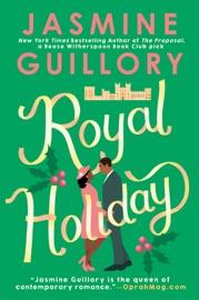 Royal Holiday - Jasmine Guillory