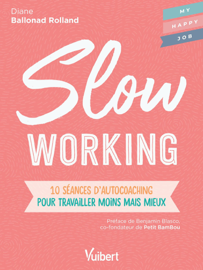 Slow working