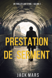 Prestation de Serment (un thriller Luke Stone – Volume 2)