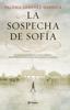 Paloma Sánchez-Garnica - La sospecha de Sofía portada