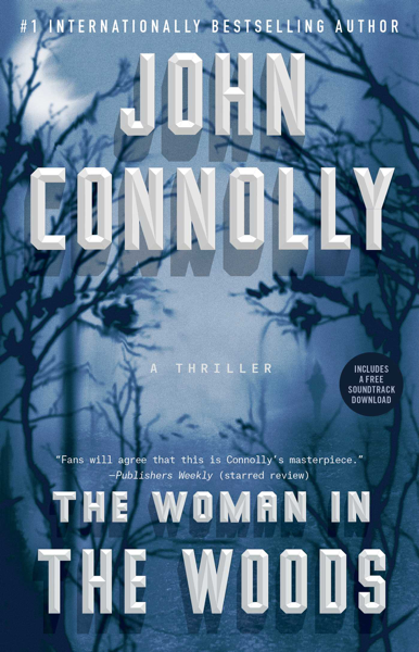 The Woman in the Woods by John Connolly